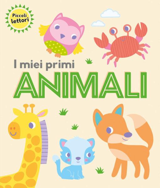 Piccoli lettori - I miei primi animali - AA.VV. - Emme Edizioni - 9788867148424