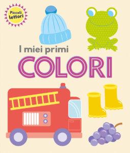 Piccoli lettori - I miei primi colori - AA. VV. - Emme Edizioni - 9788867148431