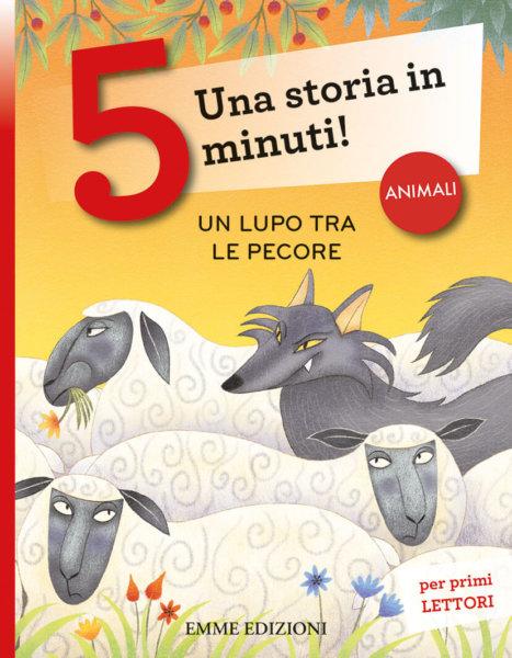 Un lupo tra le pecore - Campello-Rossi - Emme Edizioni - 9788867148516