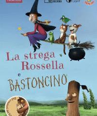 locandina Strega Rossella e Bastoncino