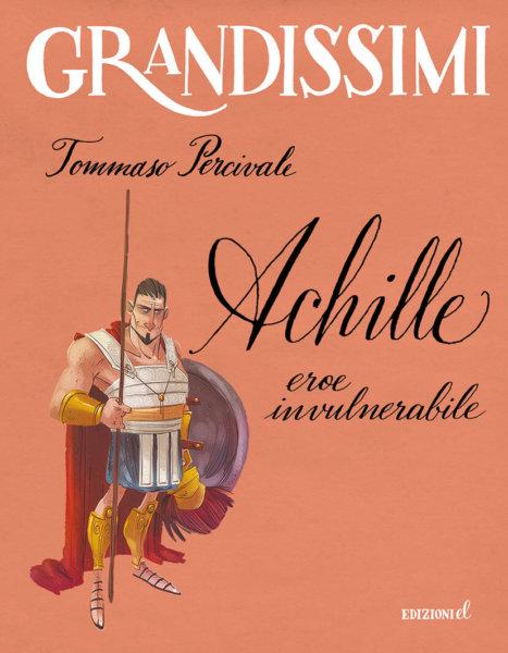 Achille, eroe invulnerabile - Percivale/Piana | Edizioni EL