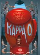 Kappa O. - Galli Rohl | Einaudi Ragazzi