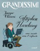 Stephen Hawking, una mente verso l'infinito - Olivieri/Irace | Edizioni EL