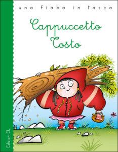 Cappuccetto Tosto - Bordiglioni/Sillani | Edizioni EL