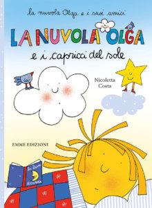 La nuvola Olga e i capricci del sole - Costa | Emme Edizioni