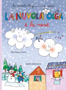 La nuvola Olga e la neve - Costa | Emme Edizioni