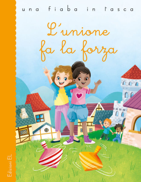 L'unione fa la forza - Bordiglioni/Dogliani | Edizioni EL