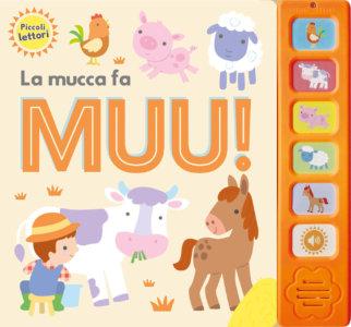 Piccoli lettori - La mucca fa buu! - AA.VV. | Emme Edizioni