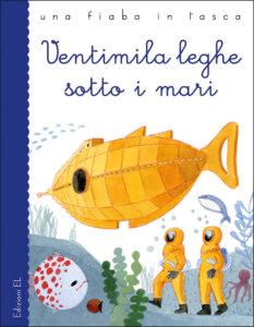 Ventimila leghe sotto i mari - Bordiglioni/Marchetti | Edizioni EL