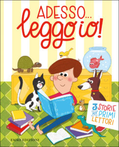 Adesso… leggo io! - Bolaffio-Lazzarato-Sillani/Sbandelli | Emme Edizioni