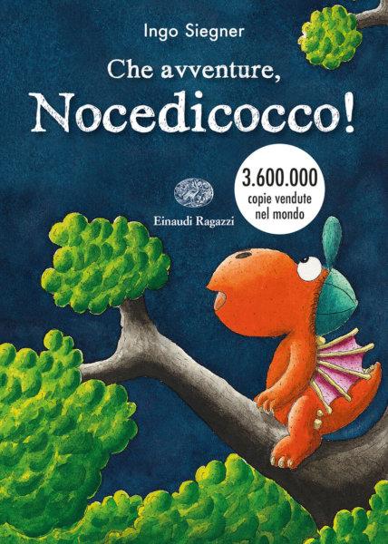 Che avventure, Nocedicocco! - Siegner | Einaudi Ragazzi