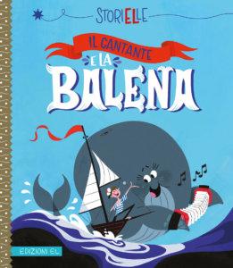 Il cantante e la balena - Damant/Bizat | Edizioni EL