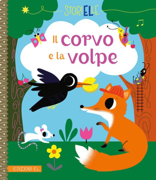 Il corvo e la volpe - Desfour/Andreacchio | Edizioni EL