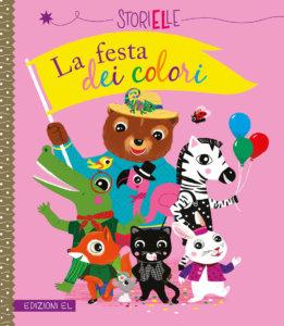La festa dei colori - Caroline&Virginie/Nille | Edizioni EL