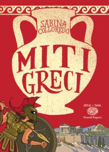 Miti greci - Colloredo/Ferrario | Einaudi Ragazzi
