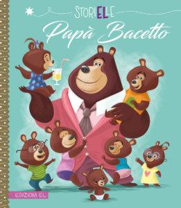 Papà Bacetto - Amiot/Guerlais | Edizioni EL