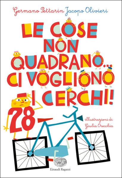 Le cose non quadrano… ci vogliono i cerchi! - Pettarin e Olivieri/Orecchia | Einaudi Ragazzi