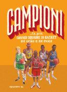 Le più grandi squadre di basket di ieri e di oggi - Cognolato/Piana | Edizioni EL