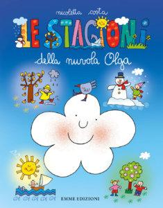 Le stagioni della nuvola Olga - Costa | Emme Edizioni