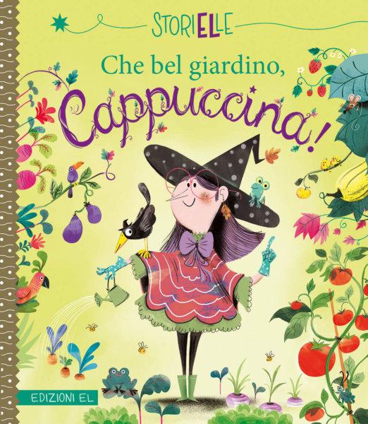 Che bel giardino, Cappuccina! - Bouquet/Ockto Lambert | Edizioni EL