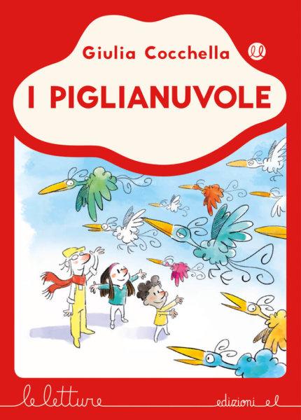 I Piglianuvole - Cocchella/Lauciello | Edizioni EL