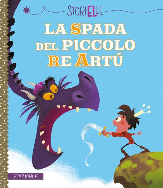 La spada del piccolo re Artù - Brissy/Lautrette | Edizioni EL