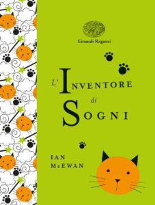 L'inventore di sogni - McEwan/Browne | Einaudi Ragazzi