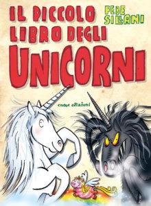 Il piccolo libro degli unicorni - Sillani | Emme Edizioni