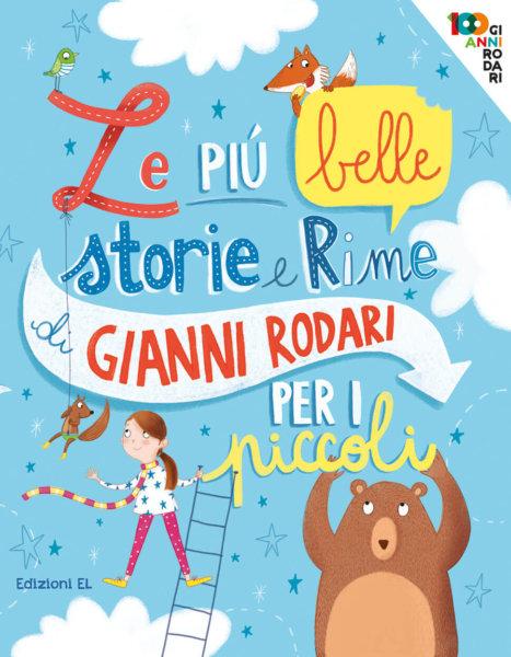 Le più belle storie e rime di Gianni Rodari per i piccoli - Rodari/Paganelli | Edizioni EL