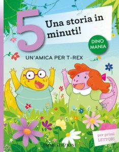 Un'amica per T-rex - Bordiglioni/Battiloro | Emme Edizioni
