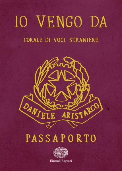 Io vengo da - Corale di voci straniere - Aristarco/Poloni | Einaudi Ragazzi
