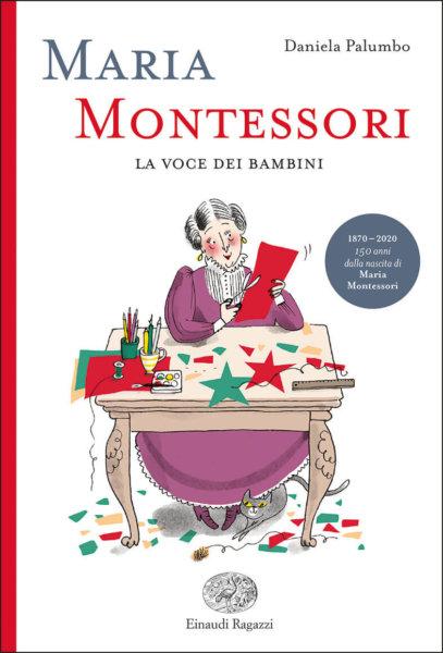 Maria Montessori - La voce dei bambini - Palumbo | Einaudi Ragazzi