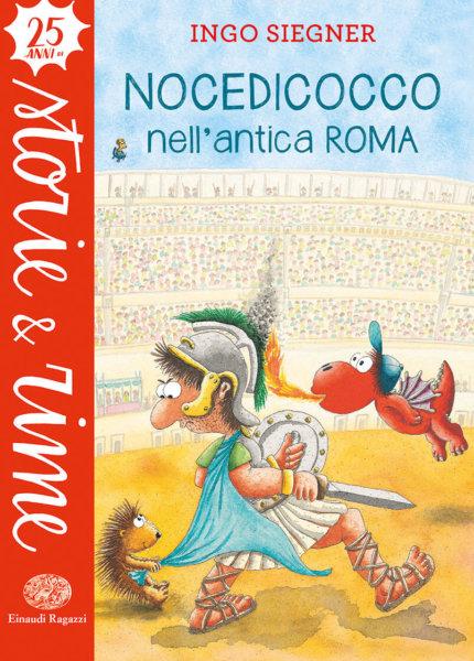 Nocedicocco nell'antica Roma - Siegner | Einaudi Ragazzi