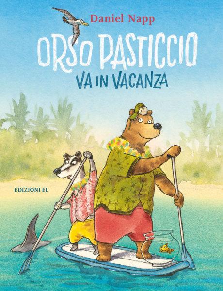 Orso Pasticcio va in vacanza - Napp | Edizioni EL
