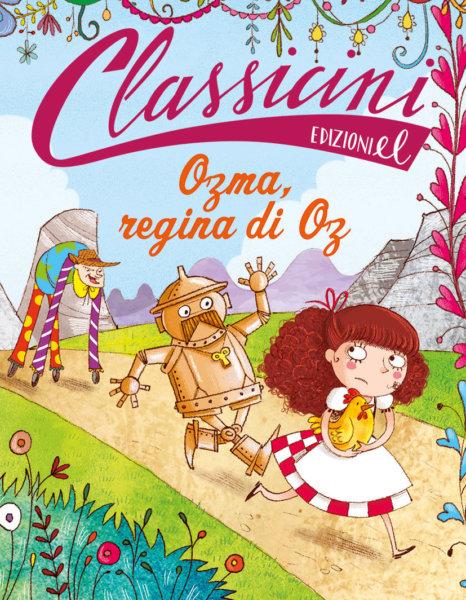Ozma, regina di Oz - Roncaglia/Bongini | Edizioni EL