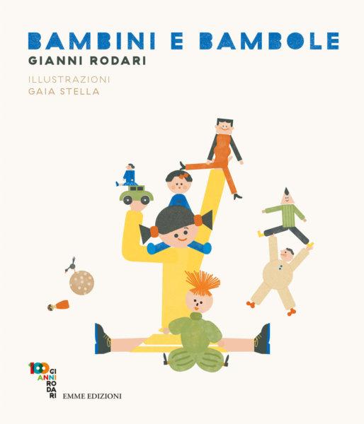 Bambini e bambole - Rodari/Stella | Emme Edizioni