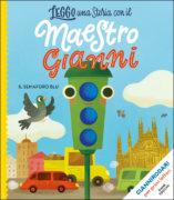 Il semaforo blu - Rodari/Zito | Emme Edizioni