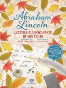 Lettera all'insegnante di mio figlio - Lincoln/ Rossi | Einaudi Ragazzi