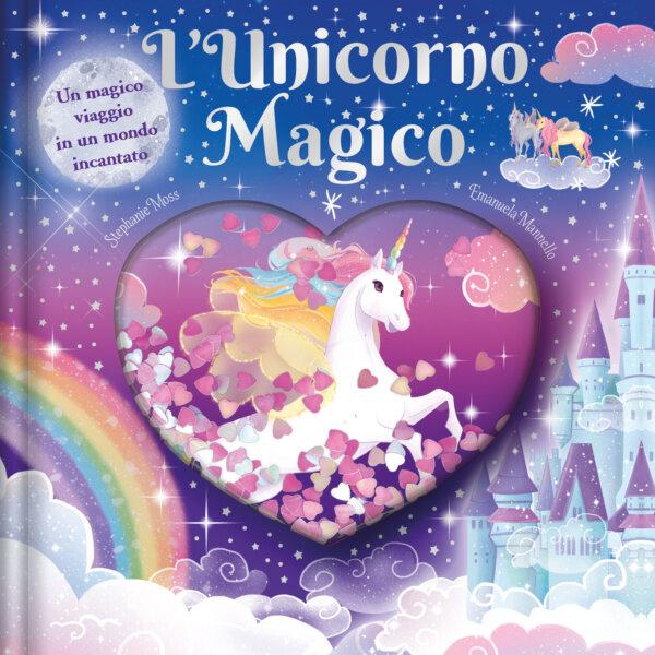 L'unicorno magico - Moss/Mannello | Emme Edizioni