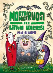Mostri mostruosi per lettori valorosi - Sillani | Emme Edizioni