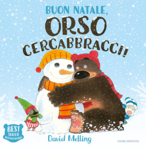 Buon Natale, Orso Cercabbracci! - Melling | Emme Edizioni