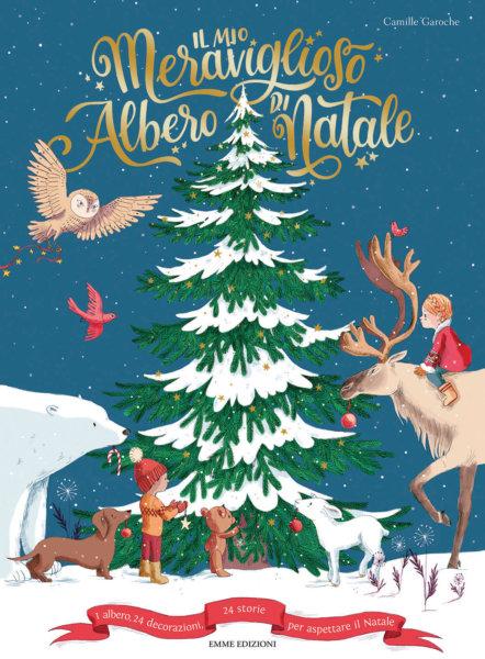 Il mio meraviglioso albero di Natale - Garoche | Emme Edizioni