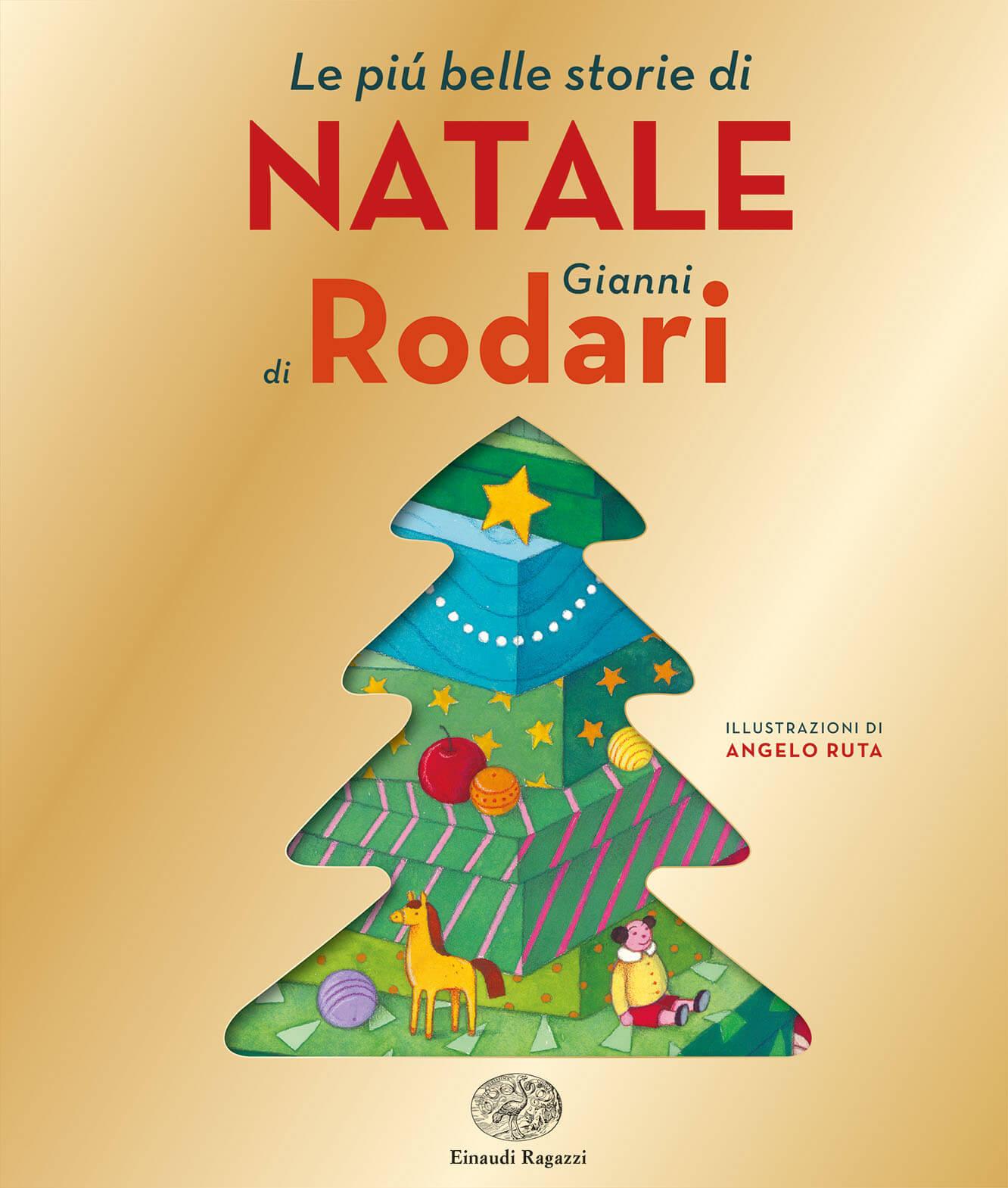 Poesie Di Natale In Rima.Le Piu Belle Storie Di Natale Di Gianni Rodari Rodari Ruta Einaudi Ragazzi