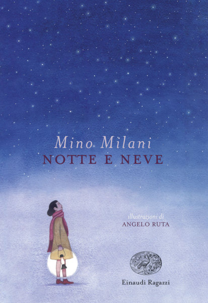 Notte e neve - Milani/ Ruta | Einaudi Ragazzi