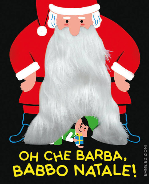 OH che barba, Babbo Natale! - Kecir-Lepetit/Kiko | Emme Edizioni