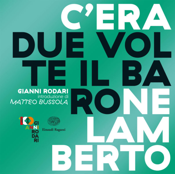 C'era due volte il barone Lamberto - Rodari | Einaudi Ragazzi