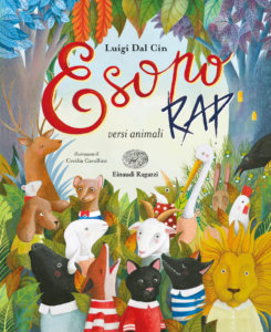 Esopo rap - versi animali - Dal Cin/Cavallini | Einaudi Ragazzi