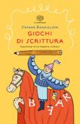 Giochi di scrittura - Esperienze di un maestro scrittore - Bordiglioni/Rizzato | Einaudi Ragazzi
