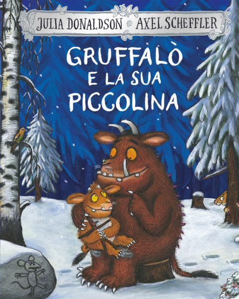 Gruffalò e la sua piccolina - Donaldson/Scheffler | Emme Edizioni