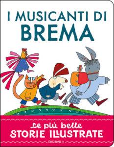 I musicanti di Brema - Piumini/Costa | Edizioni EL